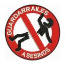Parche Bordado GUARDARAILES ASESINOS